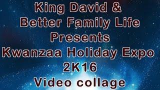 BFL Kwanzaa Holiday Expo 2K16 Video