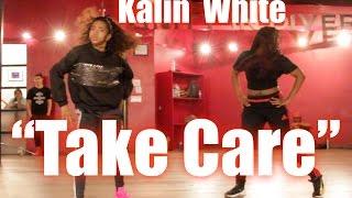"Kalin White - ""Take Care"" - JR Taylor Choreography"