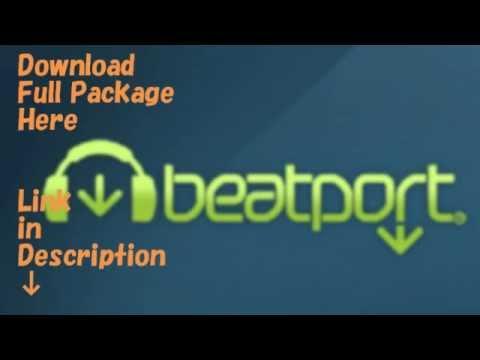 Beatport Weekly Top 40 [02 JUN 2014] [DOWNLOAD FULL PACKAGE]