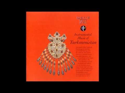 Instrumental Music of Turkmenistan