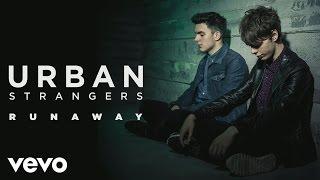 Urban Strangers - Runaway