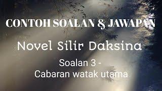 Contoh 3 Soalan Jawapan Novel Silir Daksina Youtube