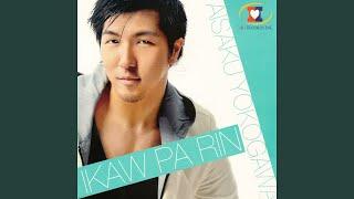 Ikaw Pa Rin / Saigo No Iwake