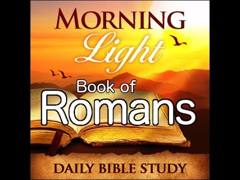 Morning Light – Romans 8: The Manifestation of the Sons of