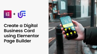Create a Digital Business Card using Elementor Page Builder | Unlimited Elemenets screenshot 5