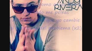 Andy Rivera-Por Todo Me Peleas-[Letra]