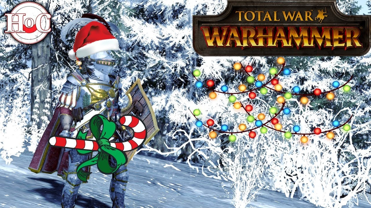 Merry Christmas (Patch-mas) - Total War Warhammer - YouTube