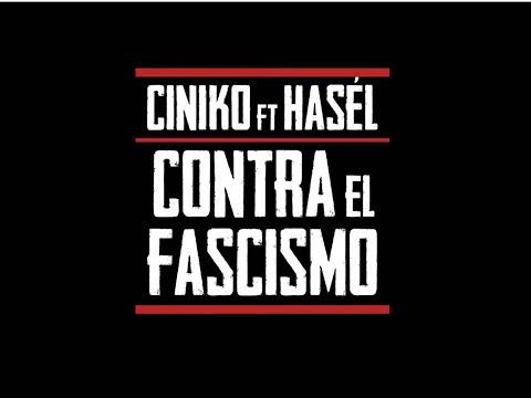 ciniko-y-pablo-hasÉl---contra-el-fascismo-(videoclip)