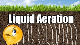 Liquid Aerator for Lawns
