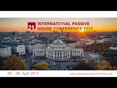 21st International Passive House Conference 2017 in Vienna (Promotional video)