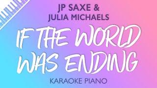 JP Saxe & Julia Michaels - If The World Was Ending (Karaoke Piano)