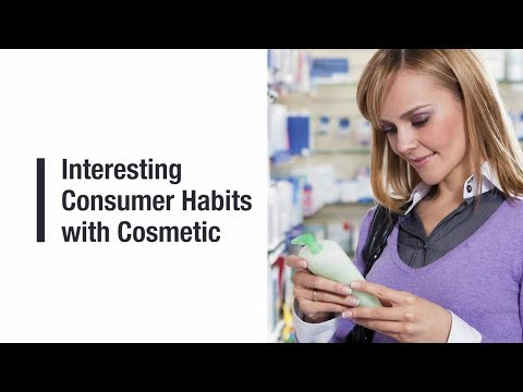 Interesting Consumer Habits with Cosmetic Products