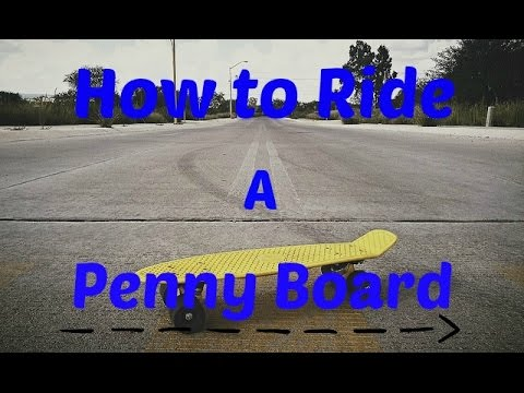 How To Ride Penny Board