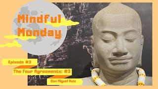 Mindful Monday: The Four Agreements by Don Miguel Ruiz (#3 Don't Make Assumptions)
