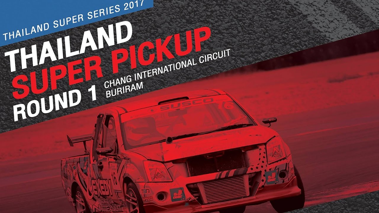 TH Super Pickup Rd.1 | Chang International Circuit , Buriram