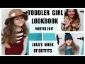 TODDLER GIRL LOOKBOOK / FALL 2017/ WEEK OF OUTFITS