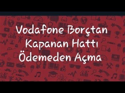 Vodafone Borçtan Kapanan Hattı Ödemeden Açma (Çok Kolay)#2018