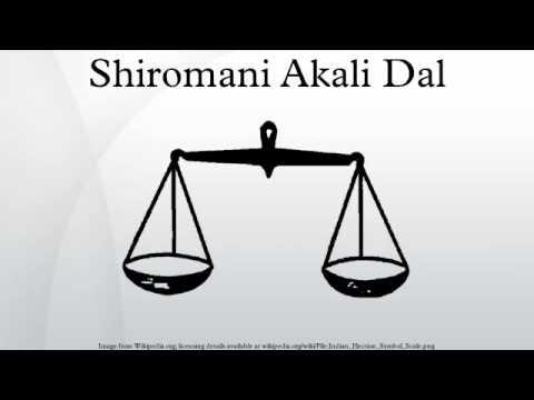 Shiromani Akali Dal - YouTube