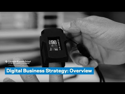Digital Business Strategy: Overview