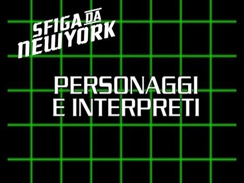 SFIGA DA NEW YORK - EXTRA - Personaggi e interpreti