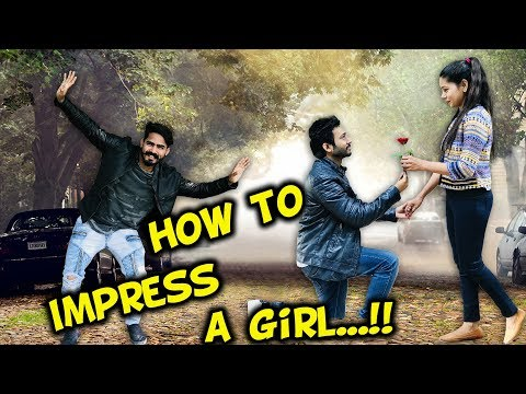 How To Impress a Girl |cute love story|