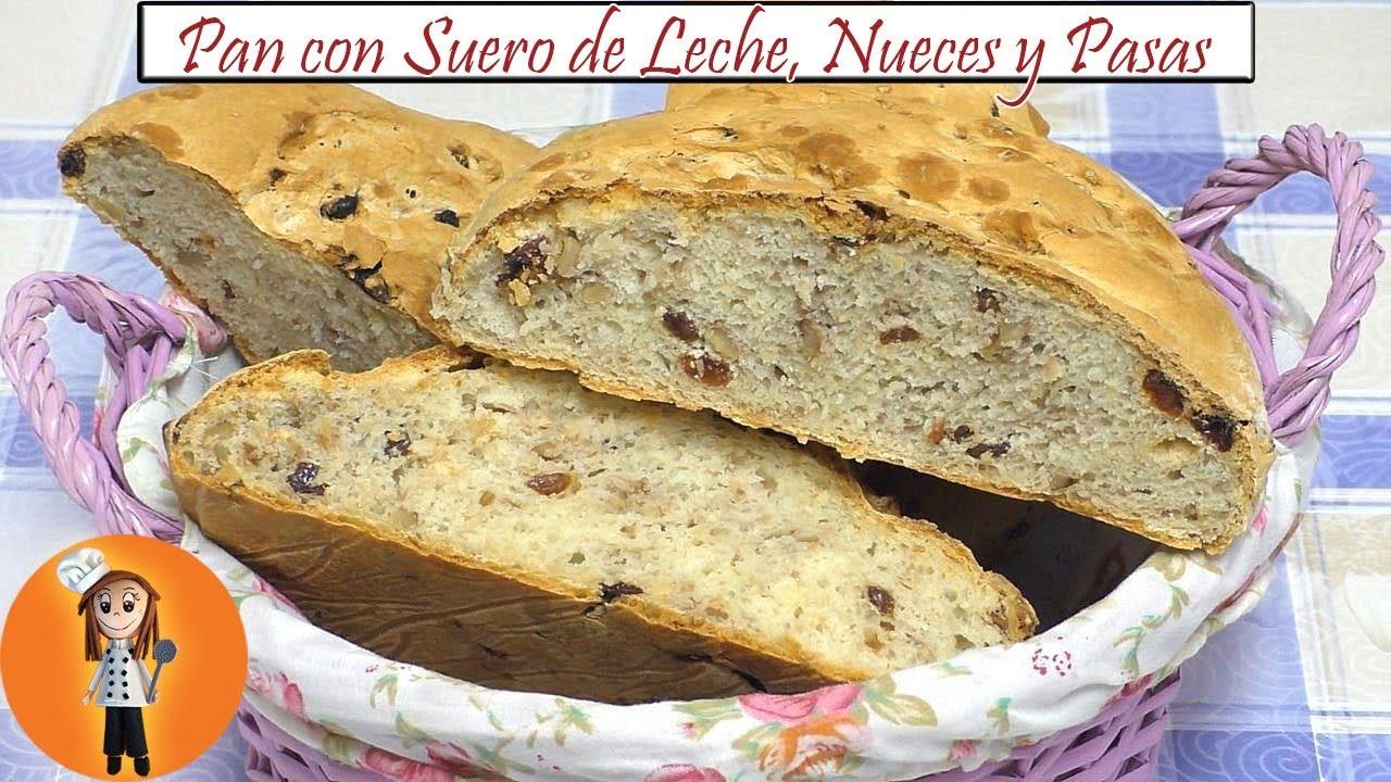 Pan Con Suero De Leche Nueces Y Pasas Receta De Cocina En Familia Youtube
