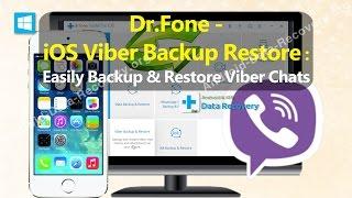 Dr Fone - iOS Viber Backup Restore : Easily Backup & Restore Viber Chats