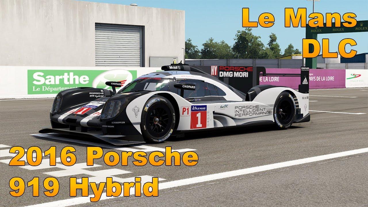 Project Cars 2 2016 Porsche 919 Hybrid Lmp1 Circuit De La Sarthe Flying Lap