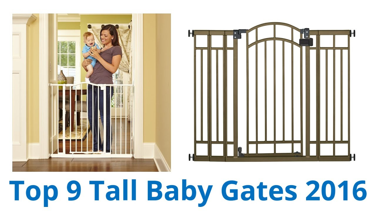 9 Best Tall Baby Gates 2016 Youtube