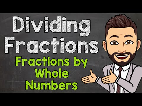 Dividing Fractions By Whole Numbers | How To Divide A Fraction By A Whole Number