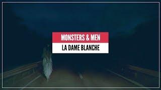 LA DAME BLANCHE | Monsters & Men
