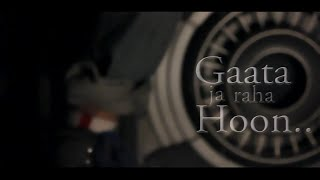 A bazz - Gaata Jaa Raha Hoon | official video 2012 | Directed by Sahib Aneja