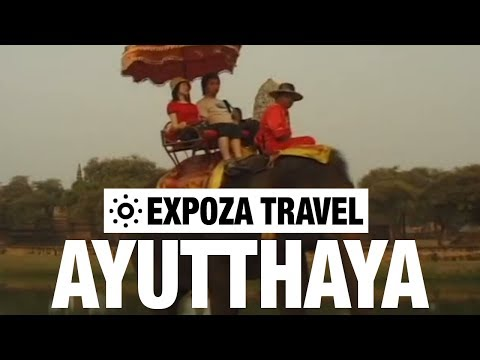 Ayutthaya (Thailand) Vacation Travel Video Guide