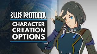 BLUE PROTOCOL | Character Creation Options - Male & Female