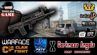 Warface Open Cup CW - Clan Fights : poSitive X Darkness Angels   Map: District (PTB)