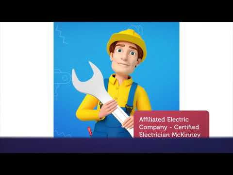Affiliated Electric McKinney TX - Residential Electrician