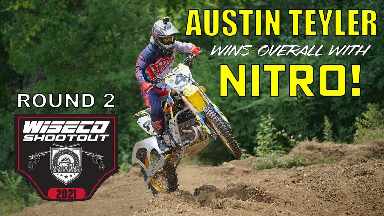 Round 2 Recap: Austin Teyler & NITRO win the Wiseco Shootout (Video by Enduro Wurx) #motoclimb