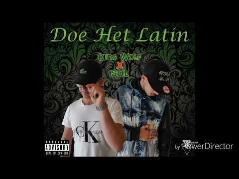 King Wolf ft. SDL - Doe het latin (Official Audio)