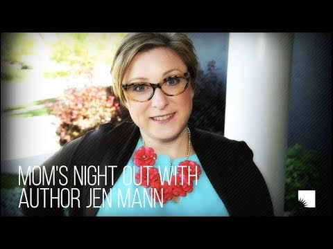 Jen Mann, Author of Mom's Night Out | Ann Arbor District Library
