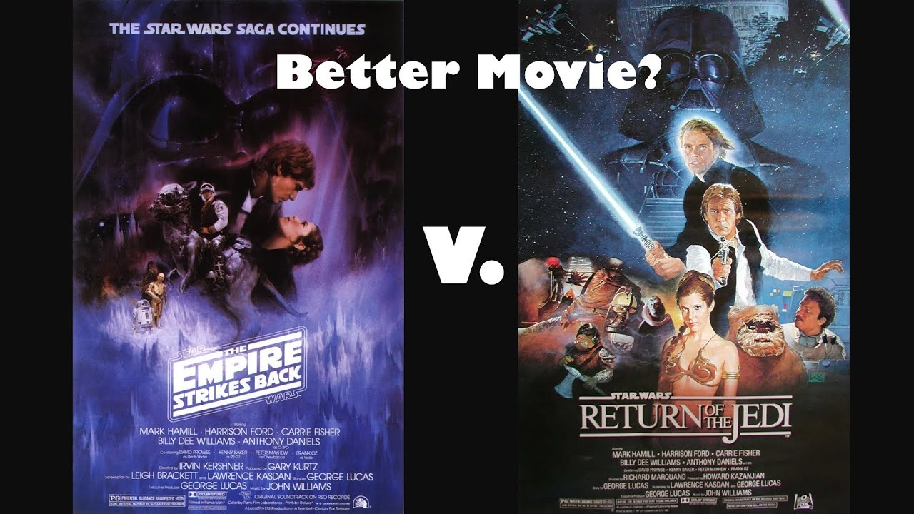 second image for Empire Strikes Back Return Of The Jedi with Better Movie? - The Empire Strikes Back V. Return Of The ...