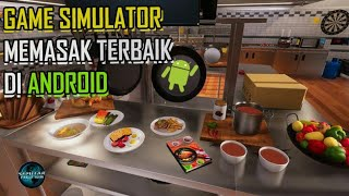 5 Game Simulator Memasak Paling Seru Di Android screenshot 1
