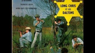 Long Chris et les Daltons    Avoue que c'est formidable