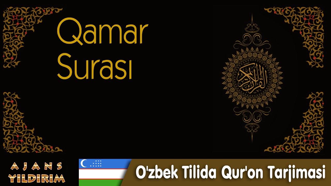 054 Qamar - O'zbek Tilida Qur'on Tarjimasi MyTub.uz