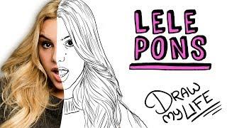 LELE PONS | Draw My Life