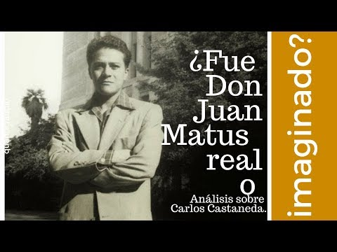 Don Juan Matus ¿real o imaginado ?