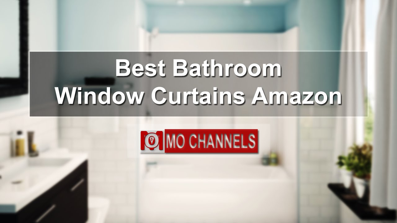 Best Bathroom Window Curtains Amazon   YouTube