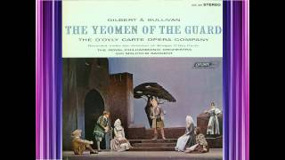 Yeomen Of The Guard (Act 1) - D