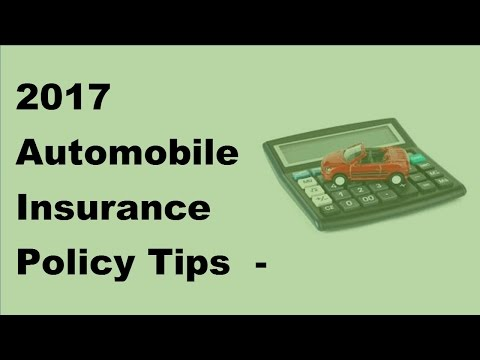 2017 Automobile Insurance Policy Tips |  Liability Insurance And Financial Responsibility