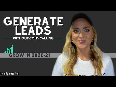 7 Ways to Generate Leads for Your Financial Advisory Business Without Cold Calling   GROW IN 2021