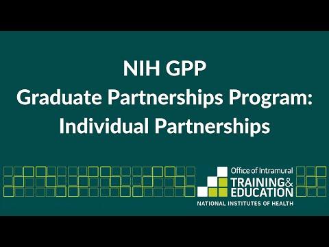 NIH Graduate Partnerships Program; Individual Partnerships